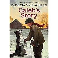 Caleb's Story (Sarah, Plain and Tall, 3)