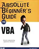 Absolute Beginner's Guide to VBA, Paul McFedries, 0789730766