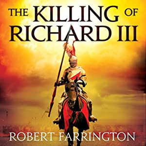 The Killing of Richard III Audiobook