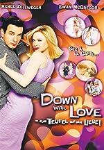 Filmcover Down with Love - Zum Teufel mit der Liebe
