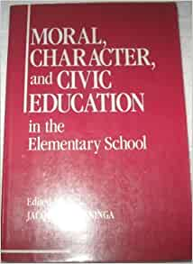 Amazon.com: Moral, Character, and Civic Education in the