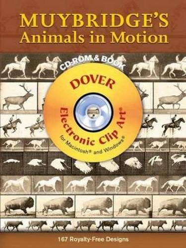 Muybridge's Animals in Motion (Dover Electronic Clip Art) (CD-ROM and Book)