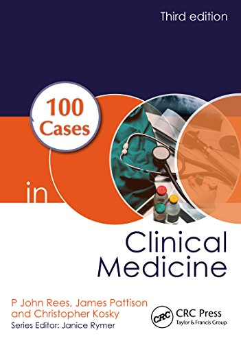 100 Cases in Clinical Medicine (3rd 2013) [Rees, Pattison & Kosky]