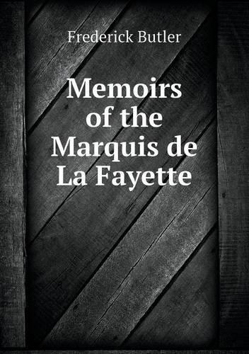 Memoirs of the Marquis de La Fayette pdf
