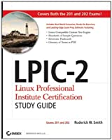 LPIC-2 Linux Professional Institute Certification Study Guide: Exams 201 and 202 Front Cover