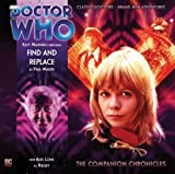 img - for Find and Replace (Doctor Who: The Companion Chronicles, 5.03) book / textbook / text book