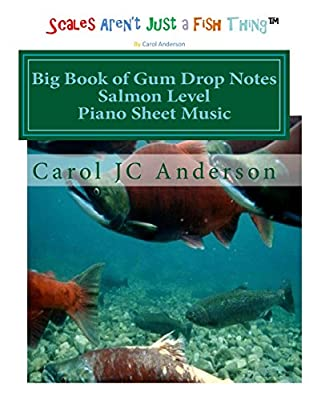 Big Book of Gum Drop Notes - Salmon Level - Piano Sheet Music: Scales Aren't Just a Fish Thing - Igniting Sleeping Brains