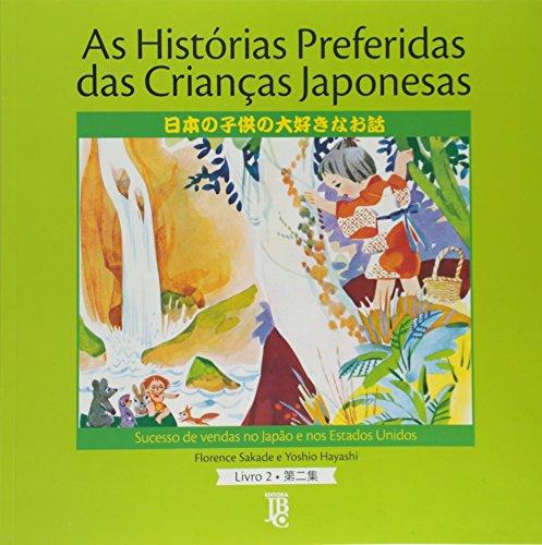 As Histórias Preferidas das Crianças Japonesas - Volume 2