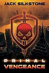 PRIMAL Vengeance (The PRIMAL Series Book 3) (English Edition)