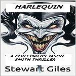 Harlequin: DS Jason Smith, Book 5 | Stewart Giles