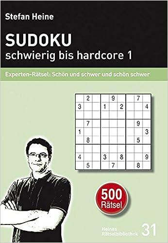 Sudoku Schwierig Bis Hardcore 1 Experten Rätsel Schön Und Schwer