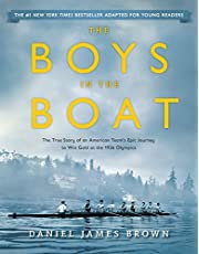 Boys in the Boat (Young Readers Adaptation): The True Story of an American Team's Epic Journey to Win Gold at the 1936 Olympics