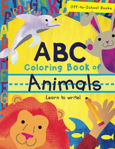 ABC Coloring Book Of Animals (Children's Book, Alphabet Book, Preschoolers Book, Age 3-5)