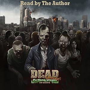 Dead: Snapshot: Portland, Oregon Audiobook