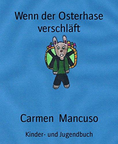 Wenn der Osterhase verschläft (German Edition)