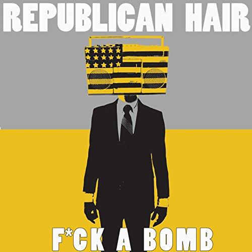 (Fuck a Bomb [Explicit])