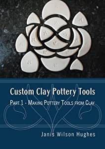 Custom Clay Pottery Tools Part 1 - Making Pottery Tools from Clay