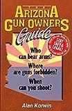 gun owners book - The Arizona Gun Owner's Guide - Edition 26