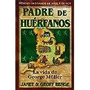 George Muller (Heroes Cristianos de Ayer de Hoy) (Spanish Edition)