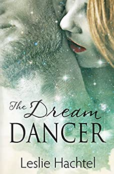 The Dream Dancer by [Hachtel, Leslie]