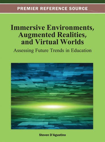 Immersive Environments, Augmented Realities, and Virtual Worlds: Assessing Future Trends in Education