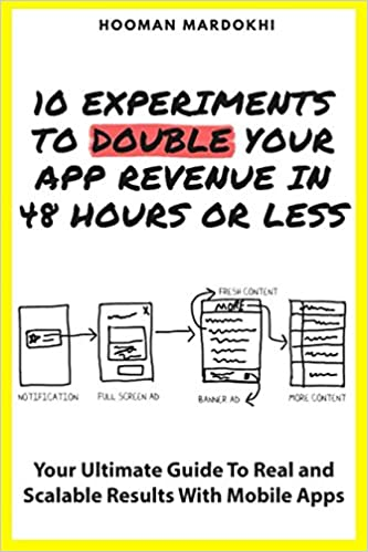 Amazon com: 10 Experiments To Double Your App's Revenue in