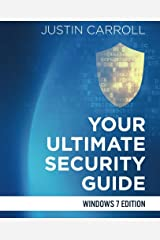 Your Ultimate Security Guide: Windows 7 Edition Paperback
