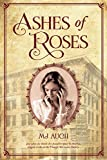 : Ashes of Roses