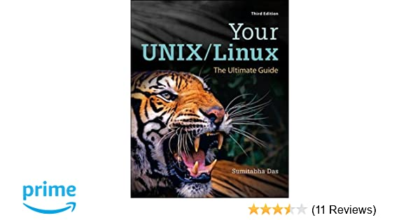 your unix linux the ultimate guide sumitabha das 9780073376202 rh amazon com your unix linux the ultimate guide pdf your unix/linux the ultimate guide pdf