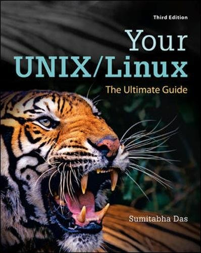 Your UNIX/Linux: The Ultimate Guide (Irwin Computer Science)