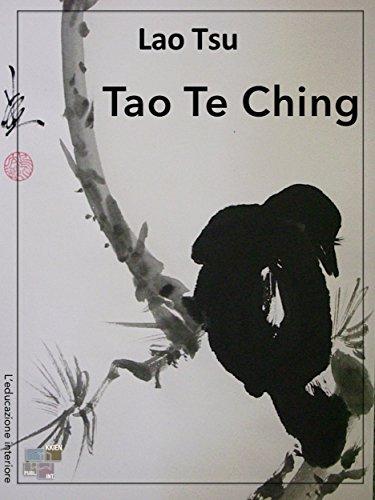 Tao Te Ching (L'educazione interiore) (Italian Edition)