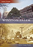 Winston-Salem (Then and Now: North Carolina)