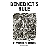 Benedict's Rule: The Rise of Ethnicity and the Fall of Rome