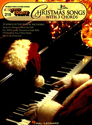 Christmas Songs With 3 Chords: E-Z Play Today Volume219 (E-Z Play Today, 219)