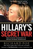 Hillary's Secret War, Richard Poe, 1595552251