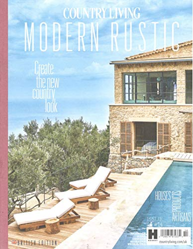 Country Living Modern Rustic Issue 14 (2019) Create The New Country - Magazine Modern