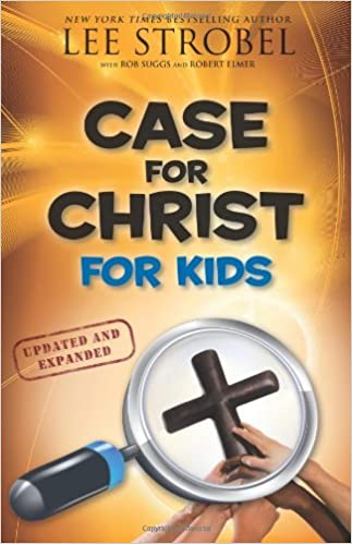 The Case for Christ For Kids