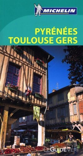 Michelin Green Guide - Toulouse (France) : Albi-Montauban-Canal du Midi (in French) (French Edition)