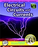 Electrical Circuits and Currents, Barbara A. Somervill, 1410932486