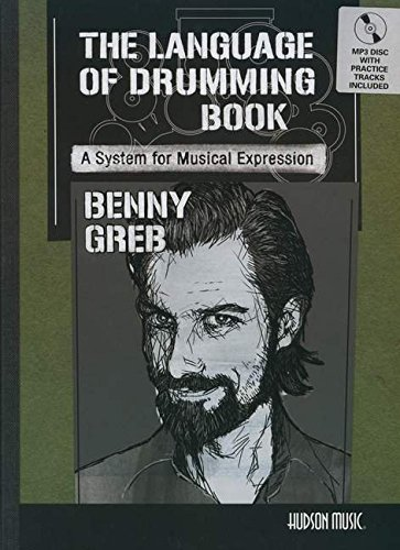 Benny Greb - The Language of Drumming: A System for Musical Expression[Includes MP3] by Hudson Music