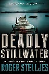 Deadly Stillwater (McRyan Mystery Series Book 3) (English Edition)