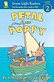 Petal and Poppy (Green Light Readers Level 2)