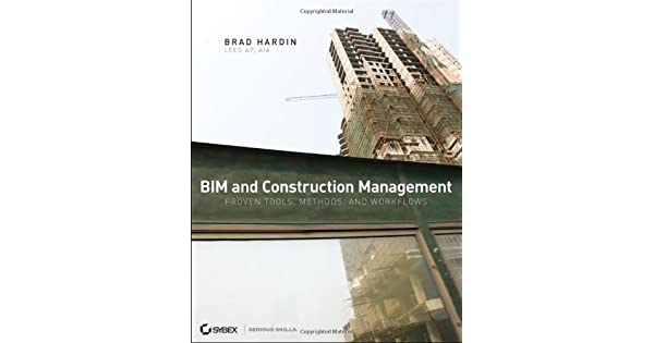 Bim and construction management proven tools methods and bim and construction management proven tools methods and workflows livros na amazon brasil 9780470402351 fandeluxe Choice Image