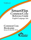 SmartFlip Common Core Reference Guide ELA, Grade 9/10 by Kristen M. Bowers (2014-02-25)