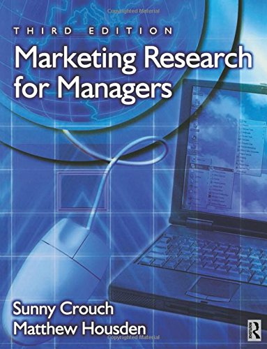 Marketing Research for Managers, Third Edition (Chartered Institute of Marketing)