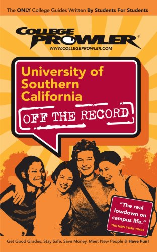 University of Southern California (USC): Off the Record (College Prowler)