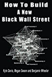 img - for How to Build a New Black Wall Street book / textbook / text book