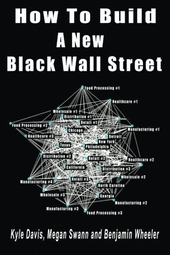 Search : How to Build a New Black Wall Street