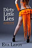 Dirty Little Lies (Butch Femme Erotica) (Sturdy Accountant Series Book 2)
