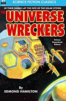 The Universe Wreckers by Edmond Hamilton science fiction and fantasy book and audiobook reviews